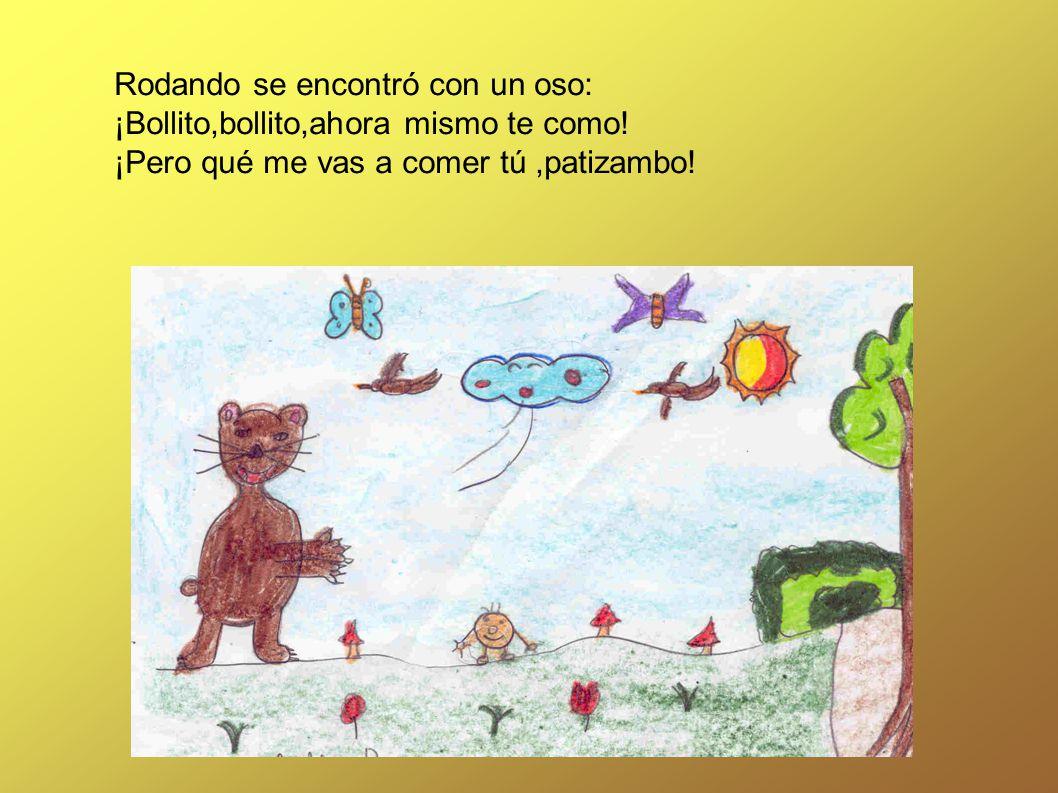 Rodando se encontró con un oso: