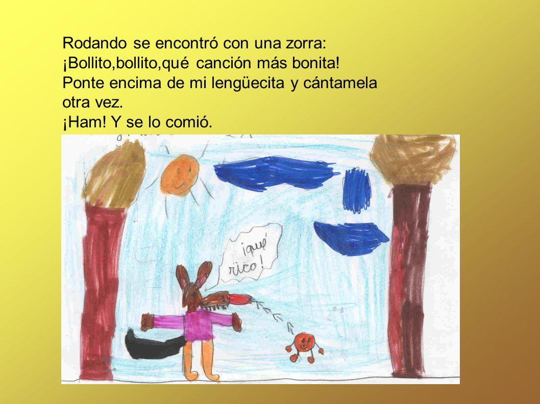 Rodando se encontró con una zorra: