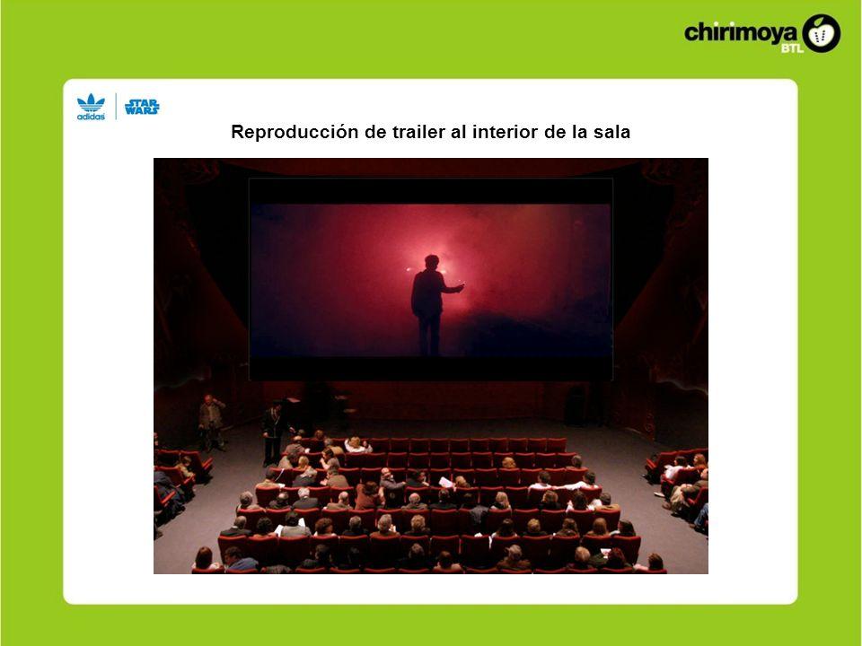 Reproducción de trailer al interior de la sala