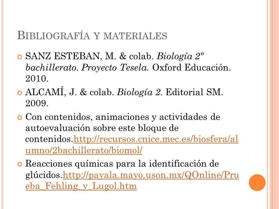 Bibliografía y materiales
