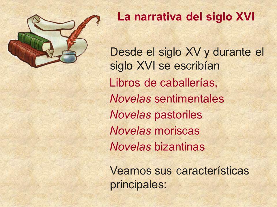 La narrativa del siglo XVI