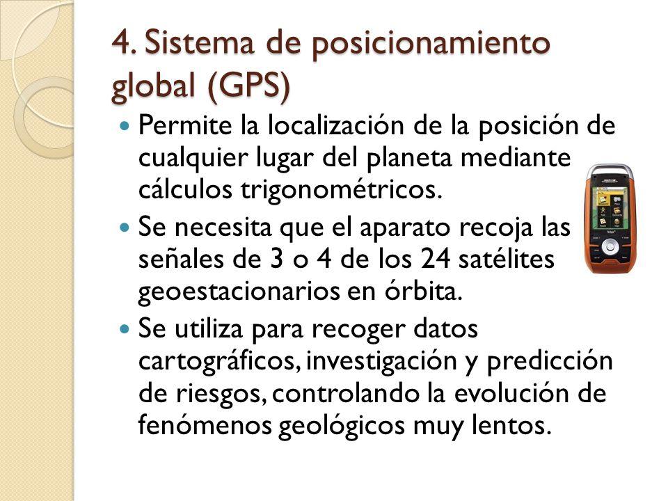 4. Sistema de posicionamiento global (GPS)