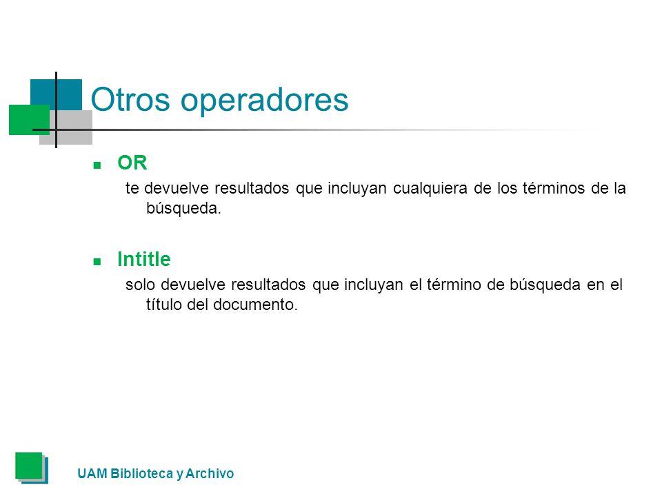Otros operadores OR Intitle
