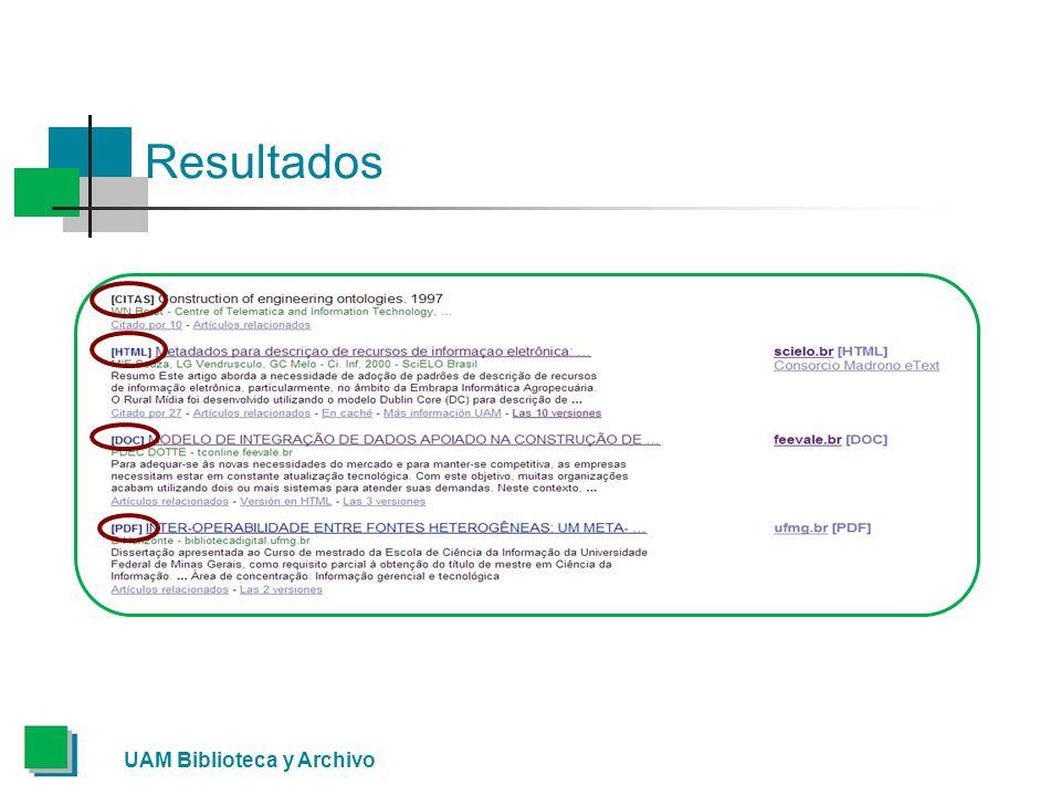 Resultados UAM Biblioteca y Archivo