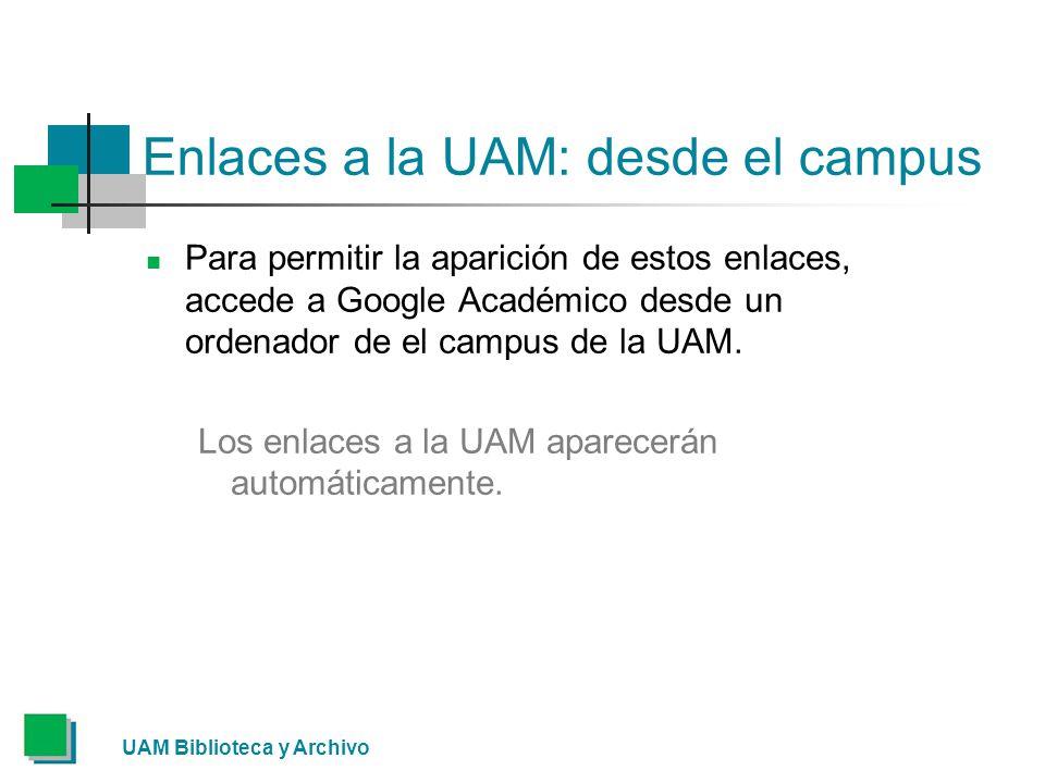 Enlaces a la UAM: desde el campus