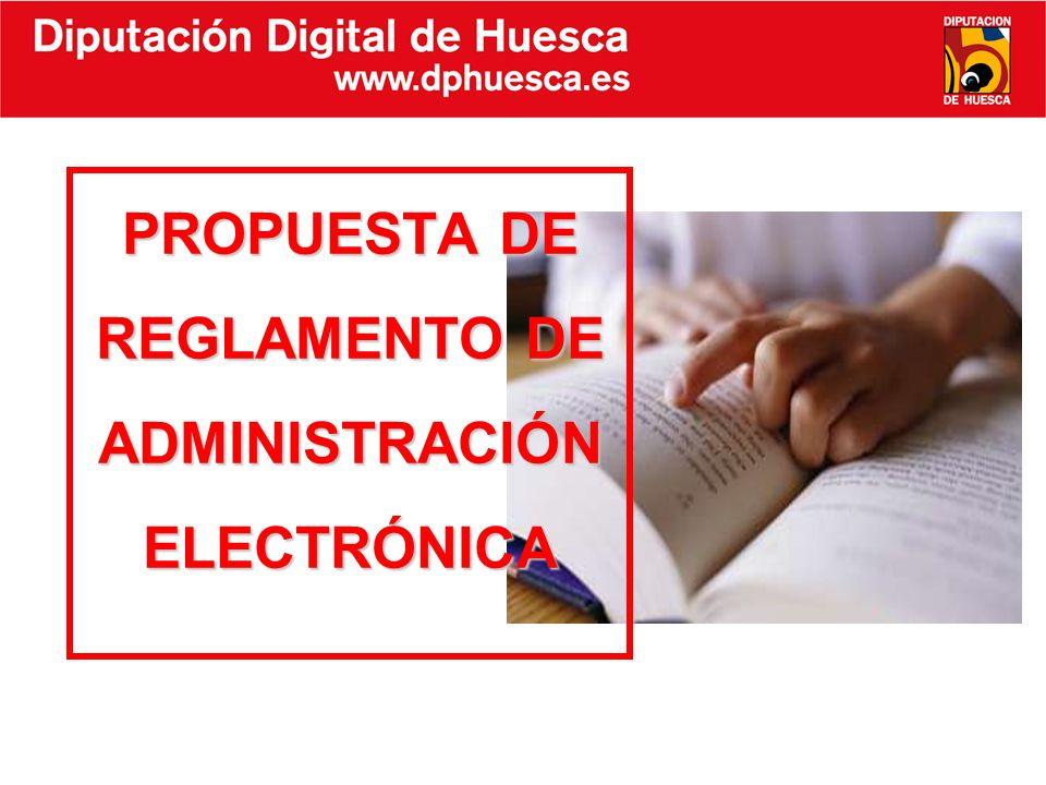 PROPUESTA DE REGLAMENTO DE ADMINISTRACIÓN ELECTRÓNICA