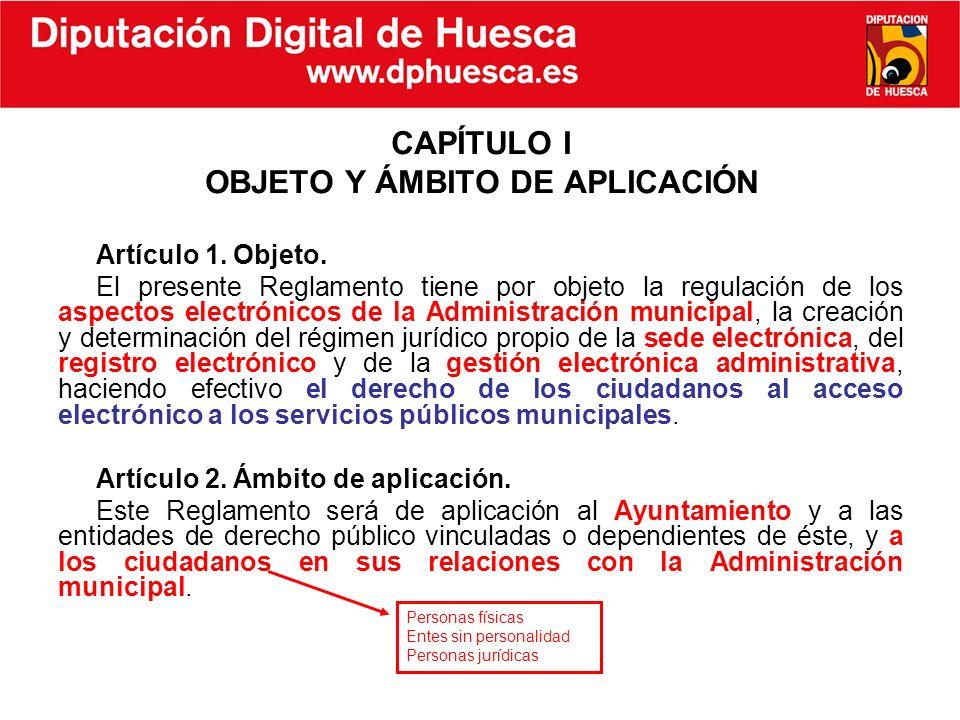 CAPÍTULO I OBJETO Y ÁMBITO DE APLICACIÓN
