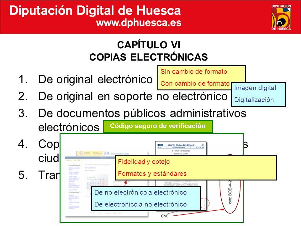 CAPÍTULO VI COPIAS ELECTRÓNICAS