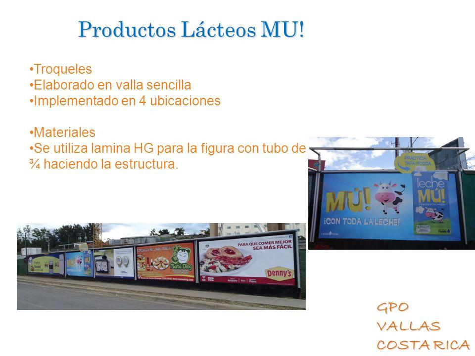 Productos Lácteos MU! Troqueles Elaborado en valla sencilla