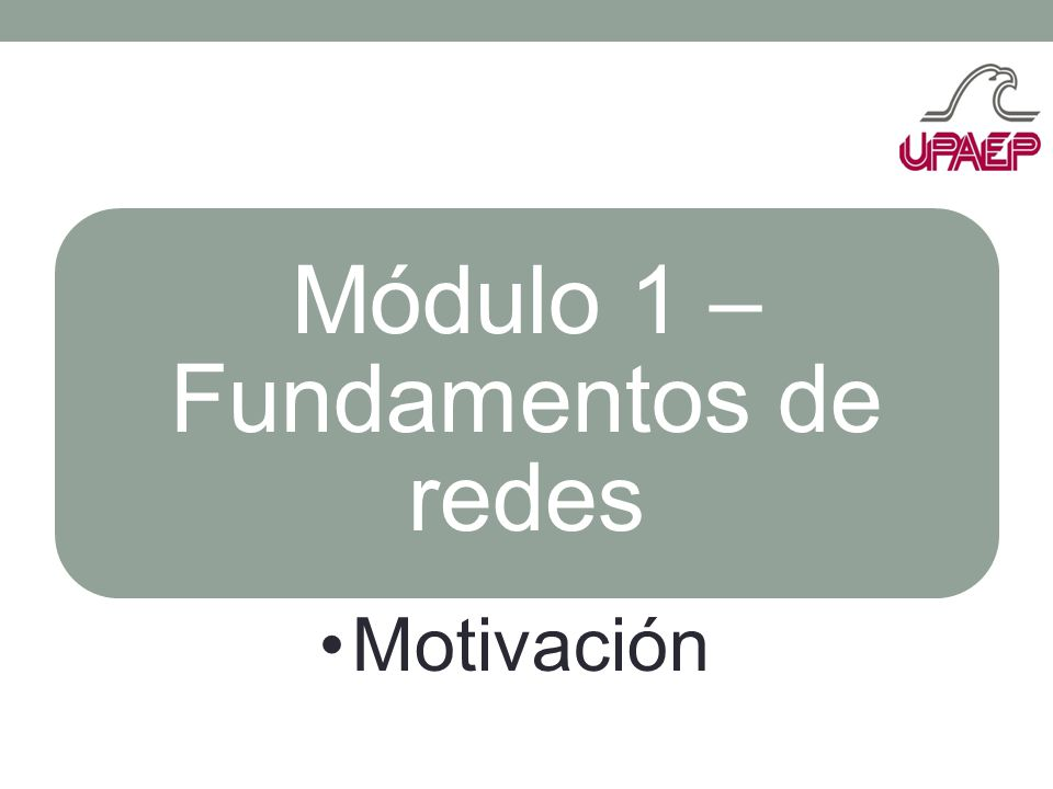 Módulo 1 – Fundamentos de redes