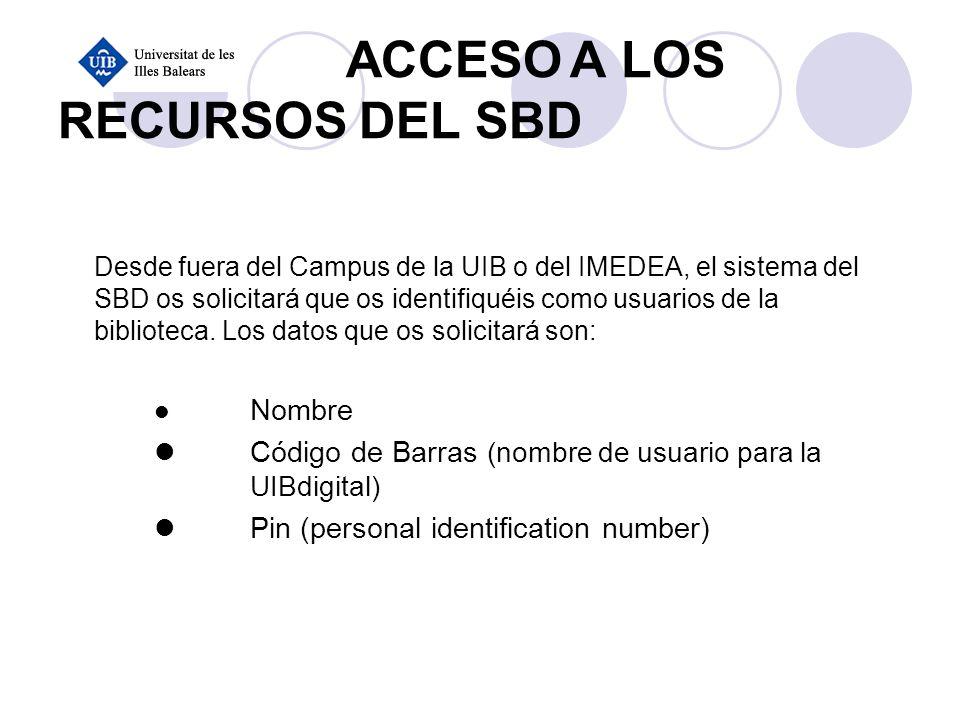 ACCESO A LOS RECURSOS DEL SBD