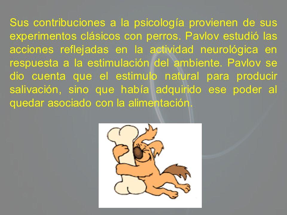 Sus contribuciones a la psicología provienen de sus experimentos clásicos con perros.
