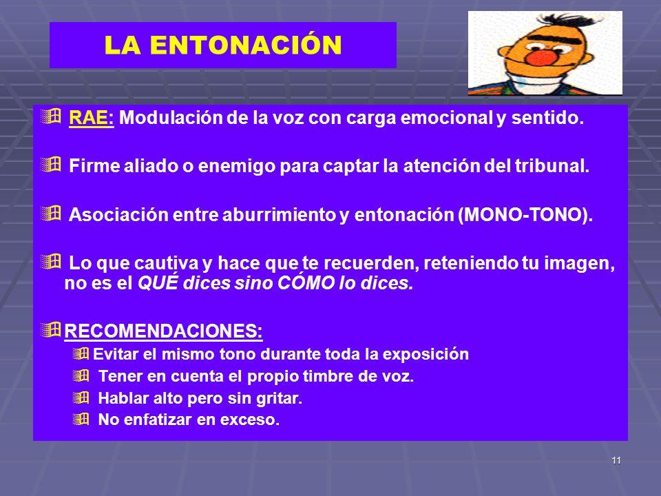 LA ENTONACIÓN RAE: Modulación de la voz con carga emocional y sentido.