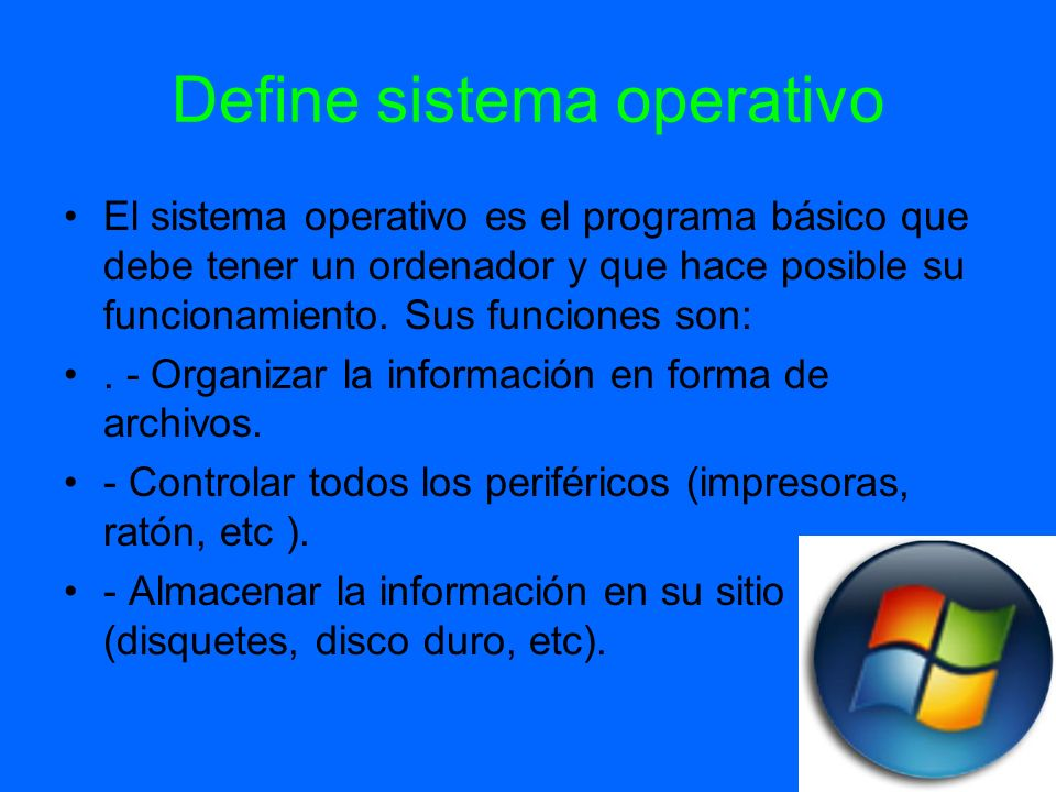 Define sistema operativo