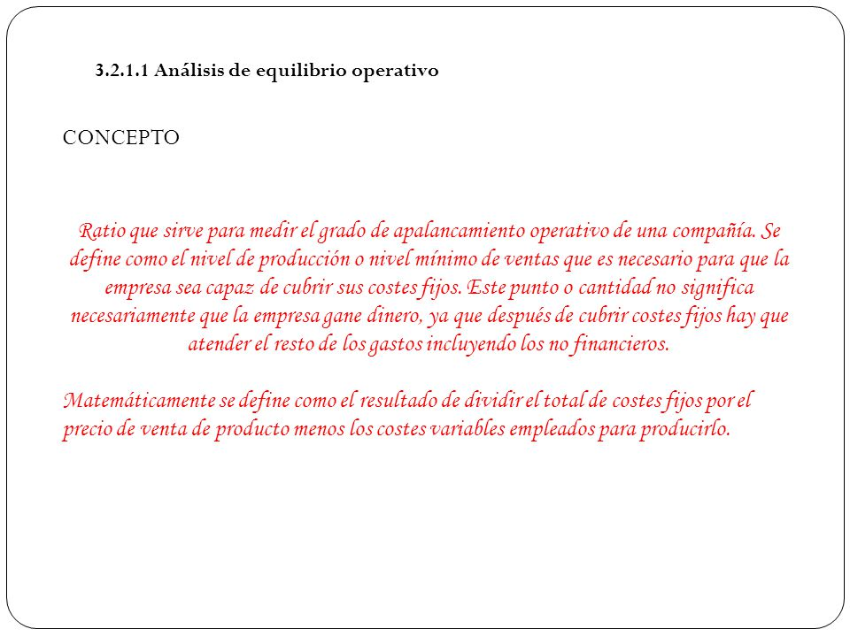 3.2.1.1 Análisis de equilibrio operativo