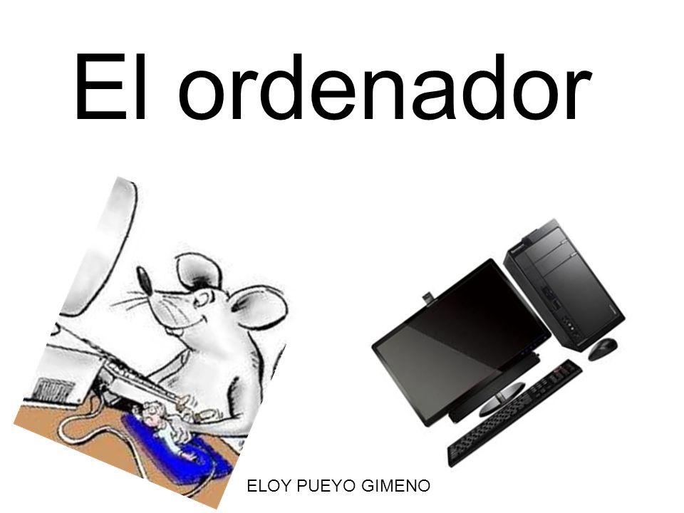 El ordenador ELOY PUEYO GIMENO