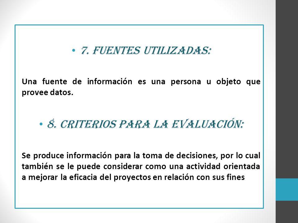 8. Criterios para la evaluación: