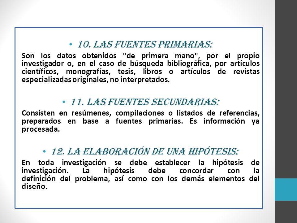 10. Las fuentes primarias: