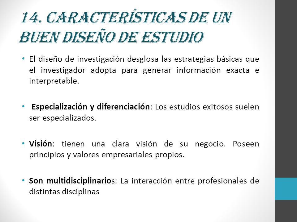 14. Características de un buen diseño de estudio