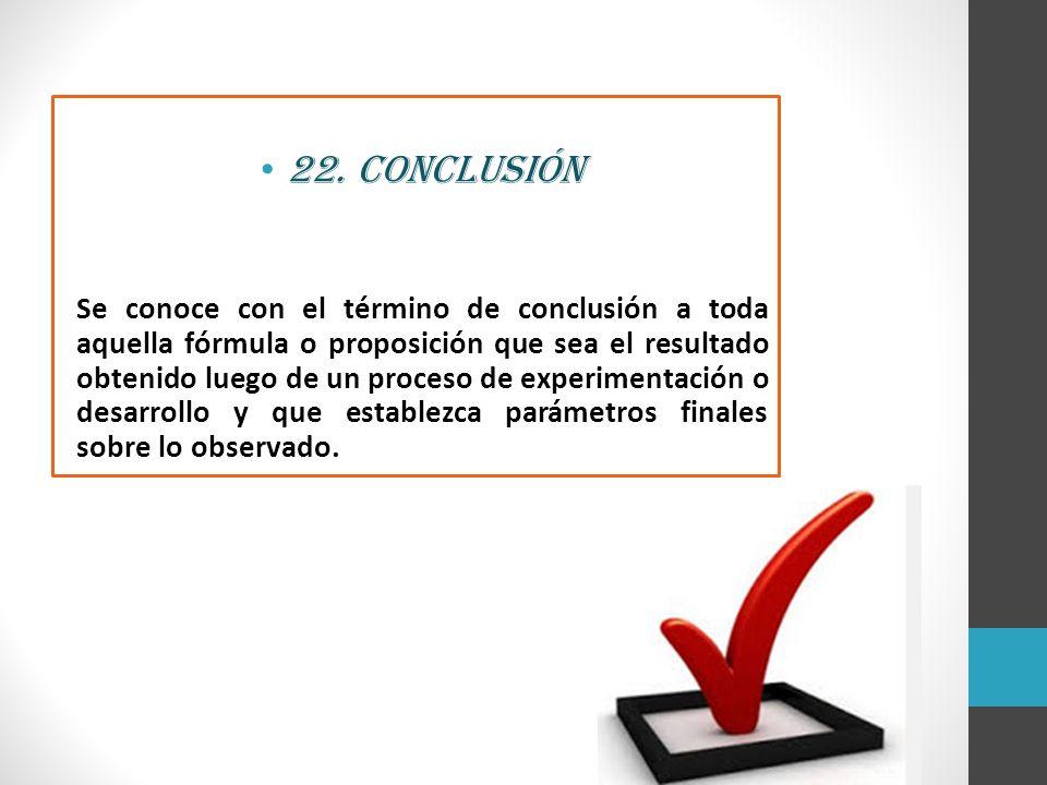 22. Conclusión