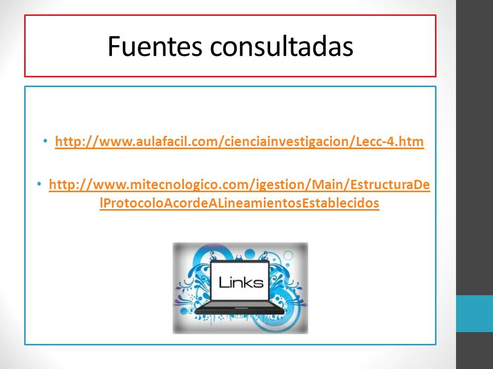 Fuentes consultadas http://www.aulafacil.com/cienciainvestigacion/Lecc-4.htm.