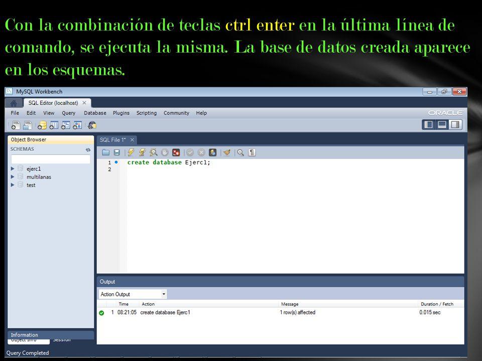 Con la combinación de teclas ctrl enter en la última línea de comando, se ejecuta la misma.
