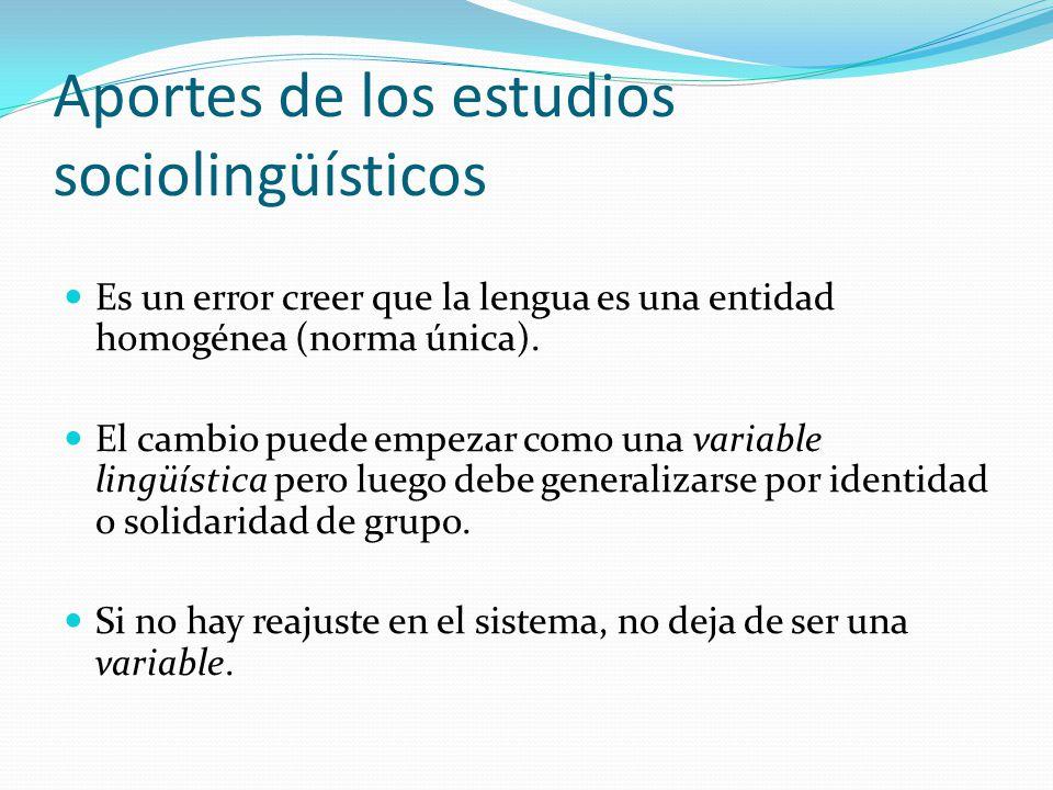 Aportes de los estudios sociolingüísticos