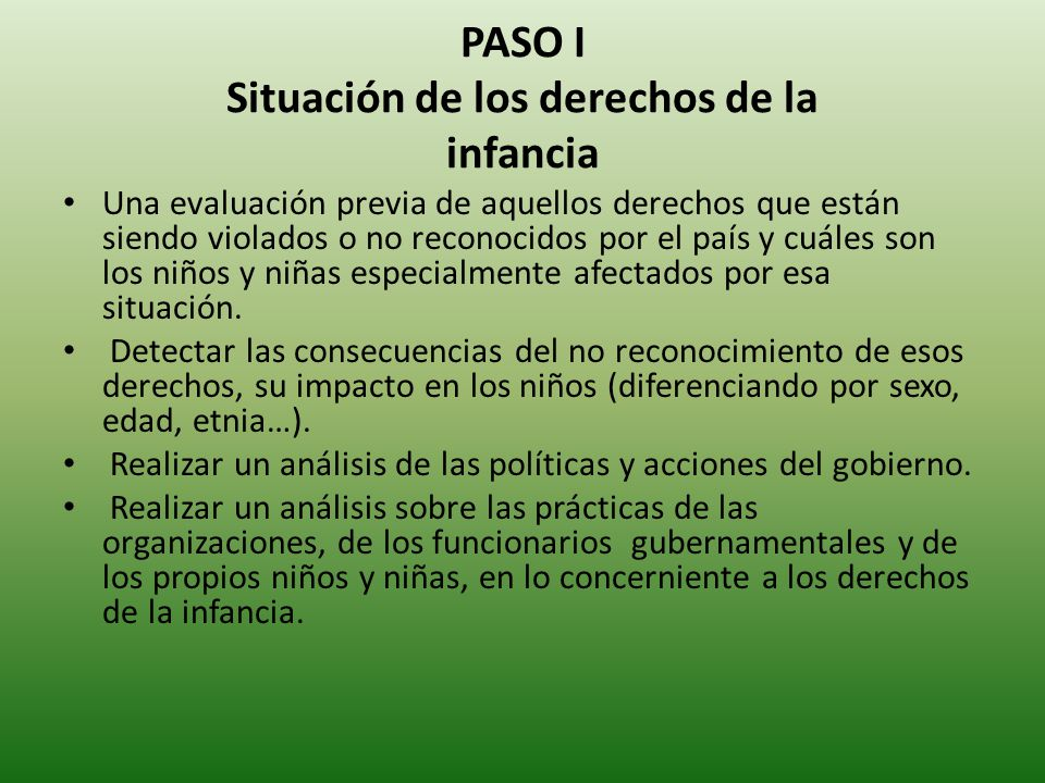 PASO I Situación de los derechos de la infancia