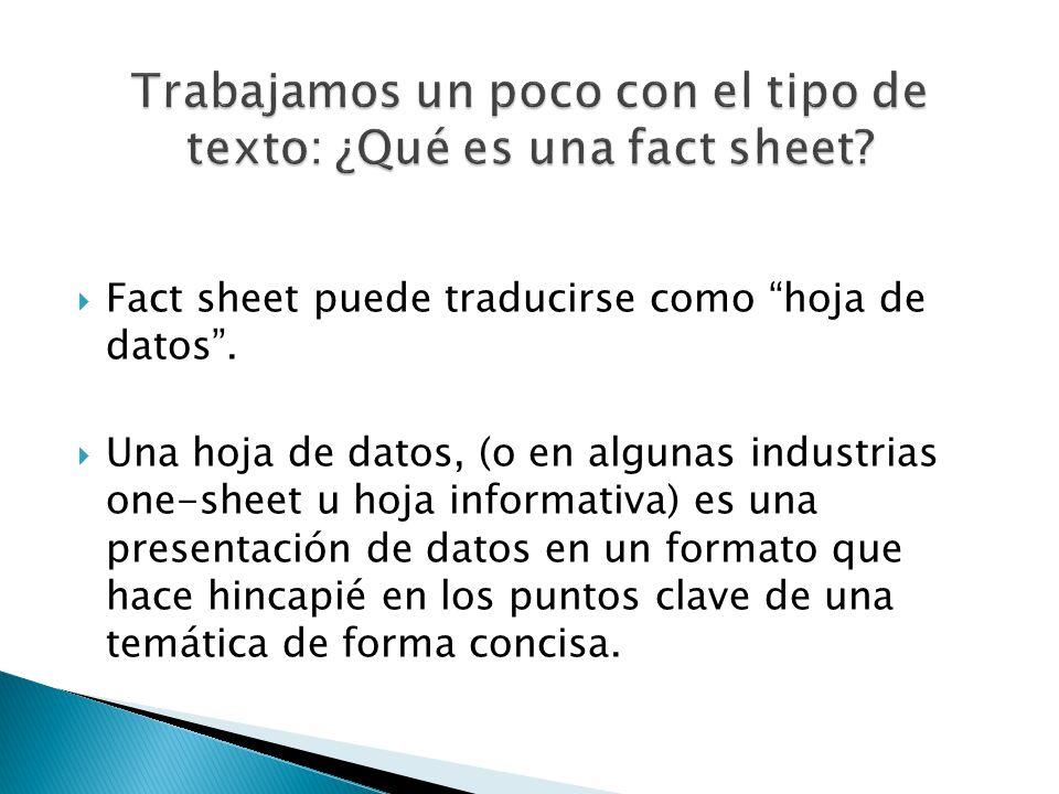 Trabajamos un poco con el tipo de texto: ¿Qué es una fact sheet
