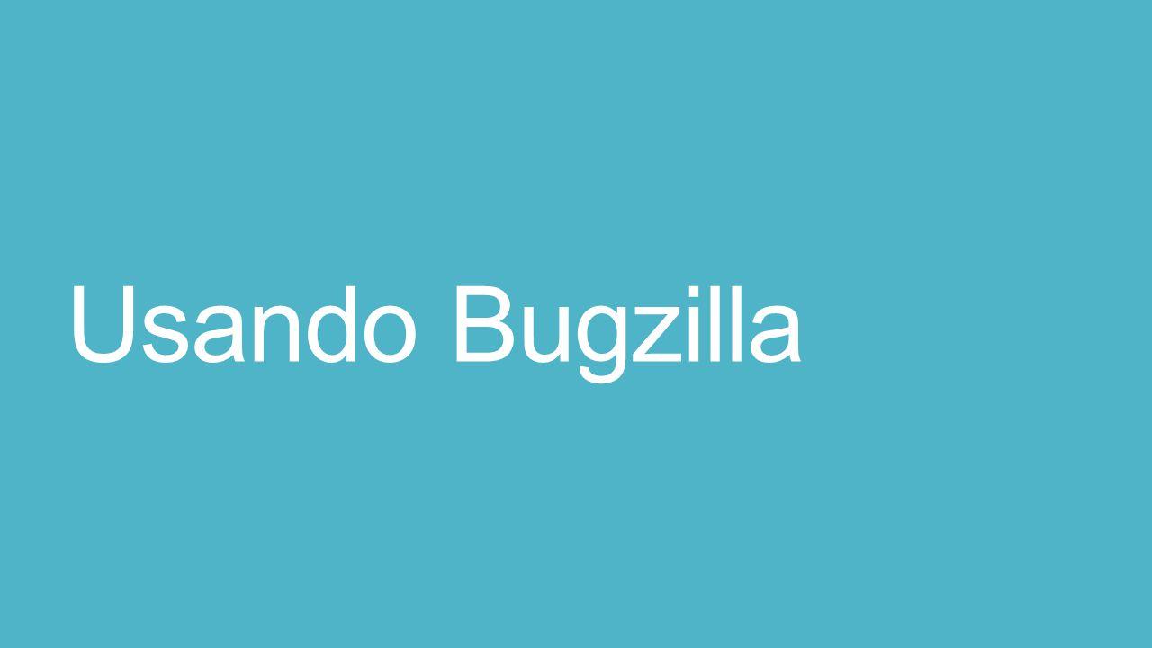 Usando Bugzilla