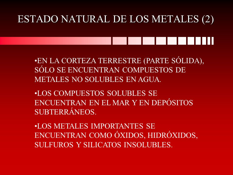 ESTADO NATURAL DE LOS METALES (2)