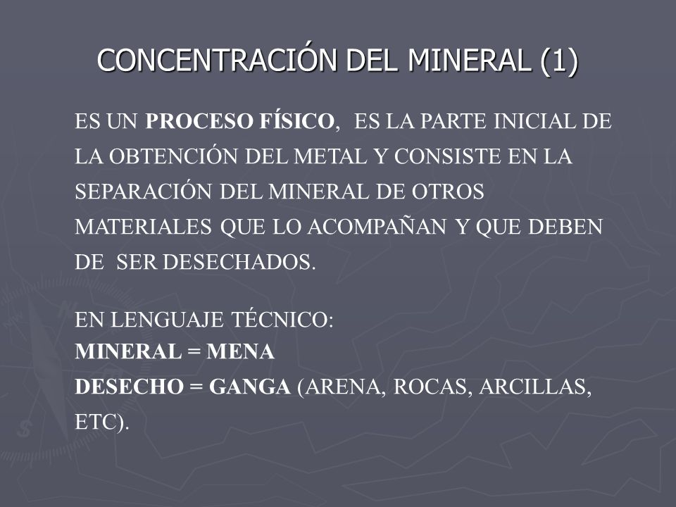 CONCENTRACIÓN DEL MINERAL (1)