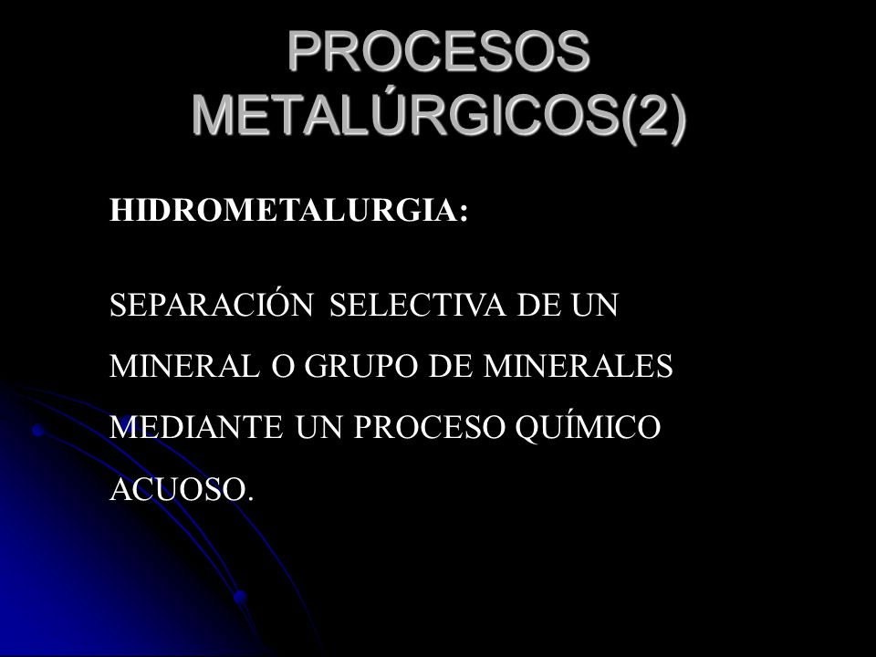 PROCESOS METALÚRGICOS(2)