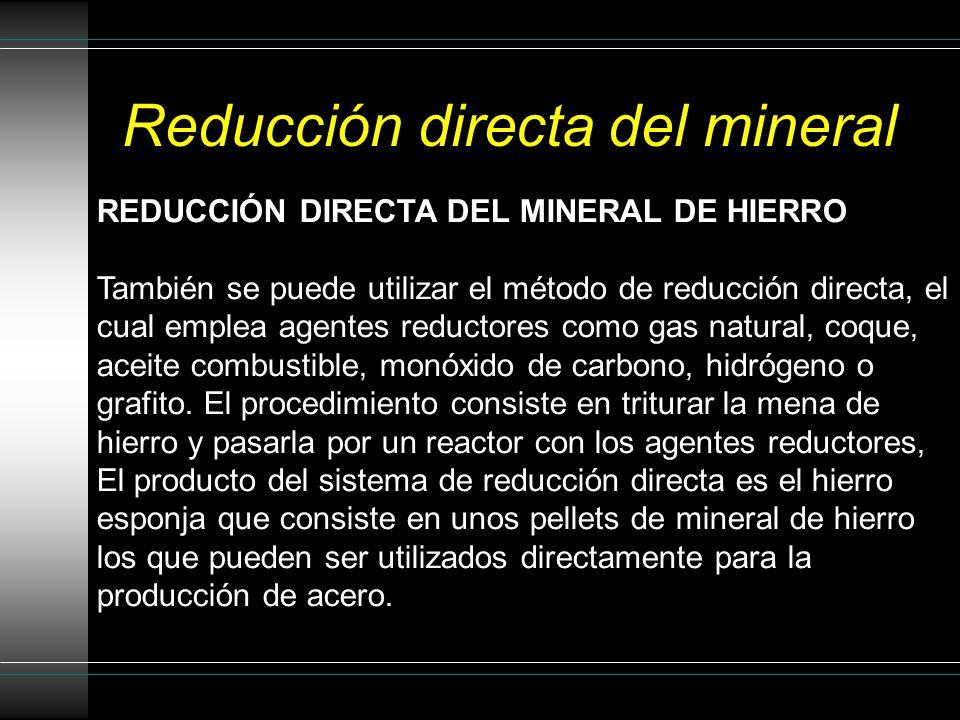 Reducción directa del mineral