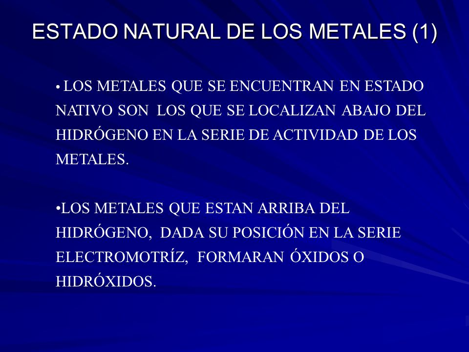ESTADO NATURAL DE LOS METALES (1)