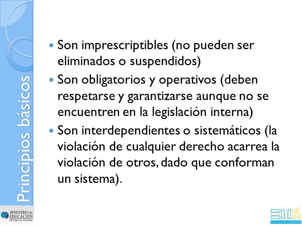 Son imprescriptibles (no pueden ser eliminados o suspendidos)