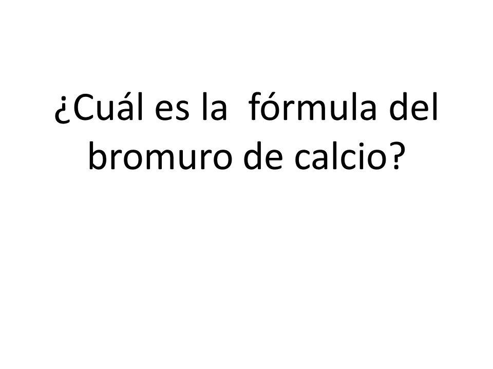¿Cuál es la fórmula del bromuro de calcio