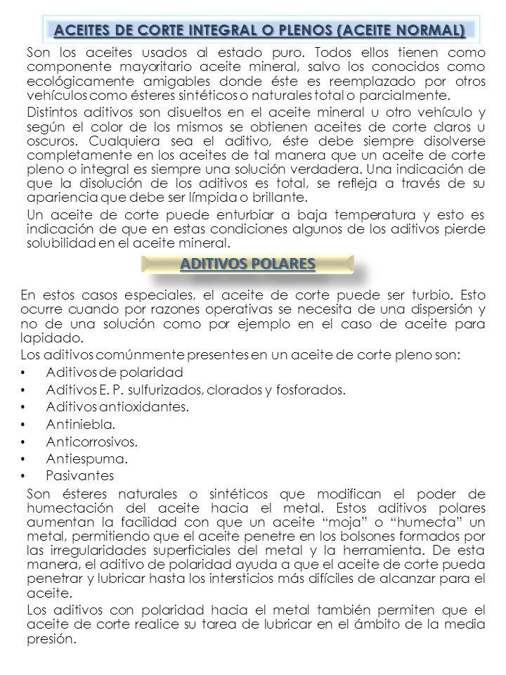 ADITIVOS POLARES ACEITES DE CORTE INTEGRAL O PLENOS (ACEITE NORMAL)