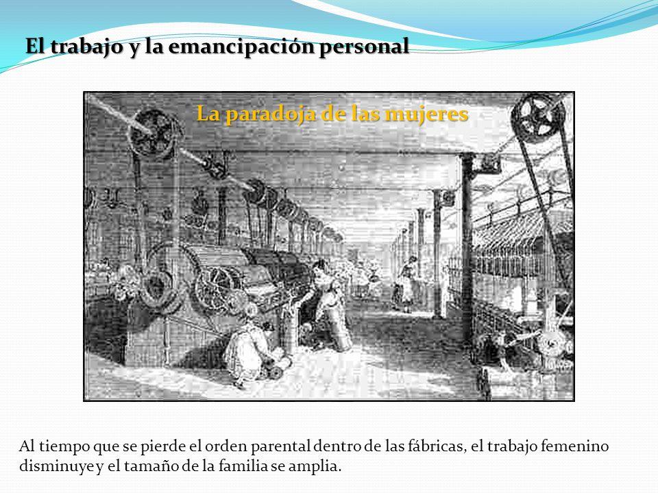 El trabajo y la emancipación personal