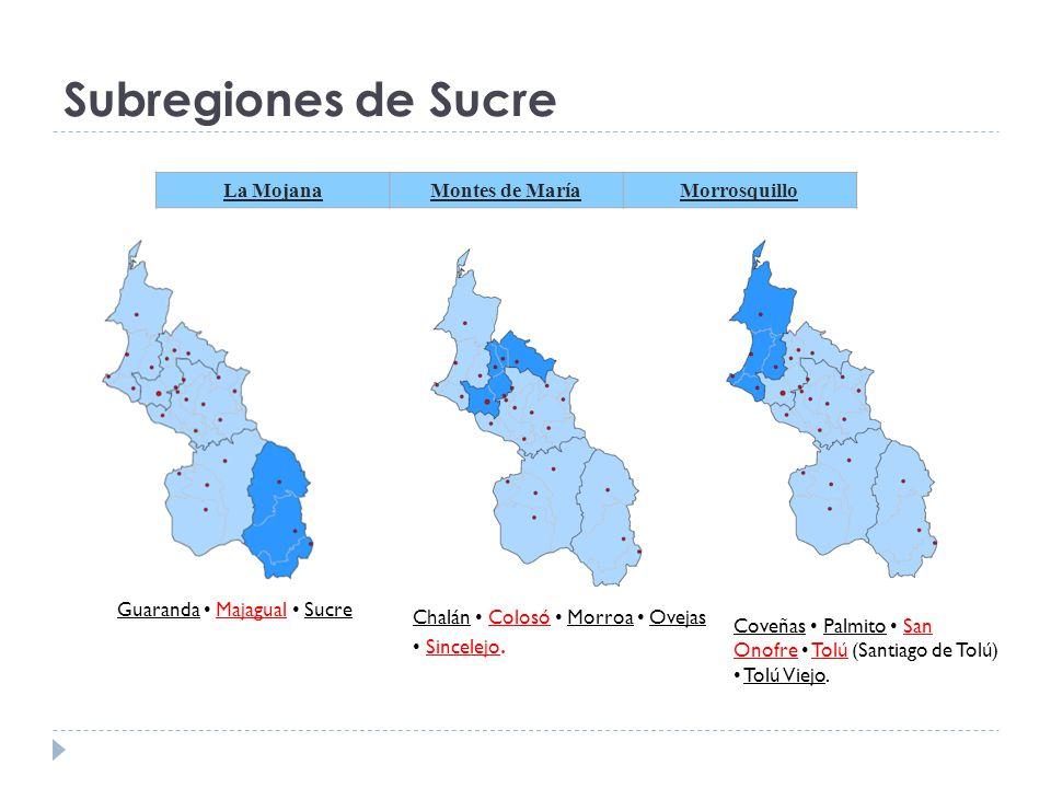 Subregiones de Sucre La Mojana Montes de María Morrosquillo