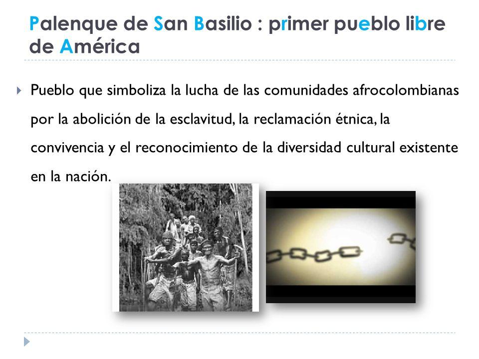 Palenque de San Basilio : primer pueblo libre de América