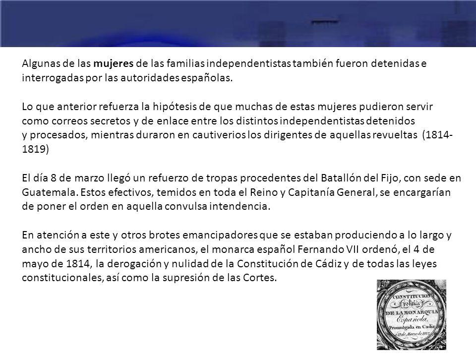 Algunas de las mujeres de las familias independentistas también fueron detenidas e