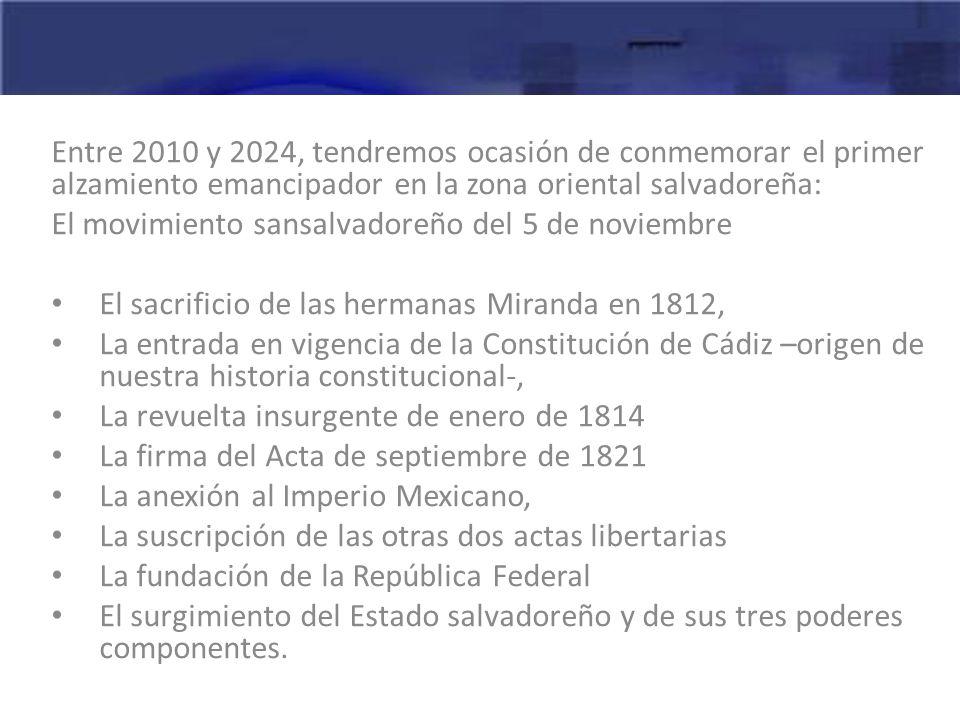 Entre 2010 y 2024, tendremos ocasión de conmemorar el primer alzamiento emancipador en la zona oriental salvadoreña: