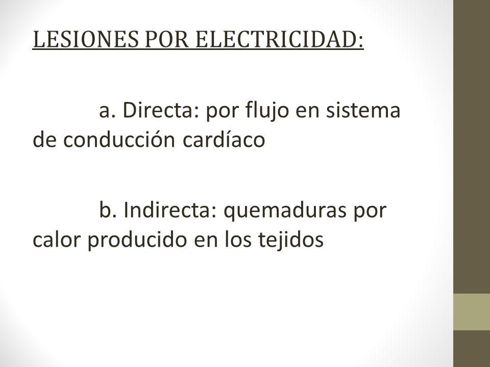 LESIONES POR ELECTRICIDAD: a