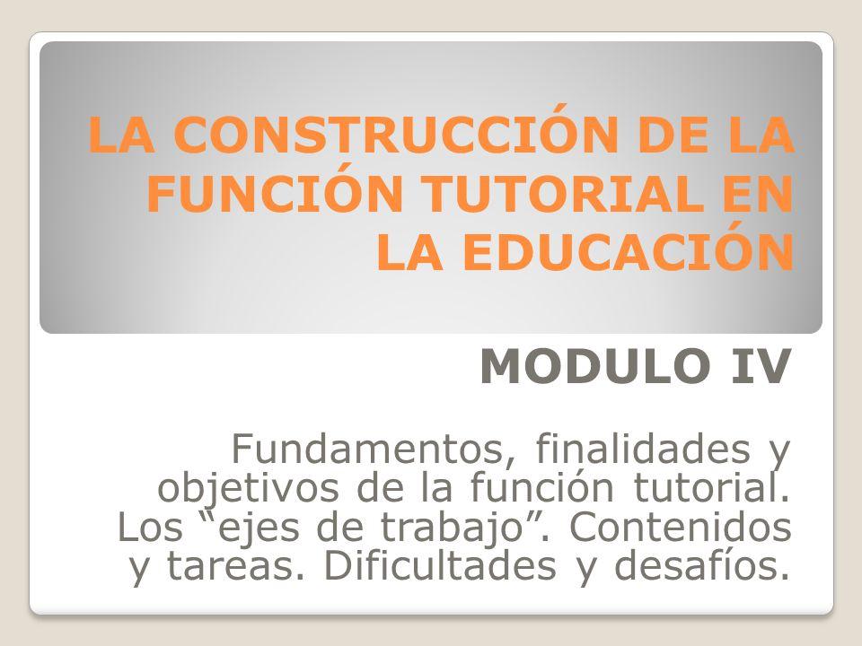 LA CONSTRUCCIÓN DE LA FUNCIÓN TUTORIAL EN LA EDUCACIÓN