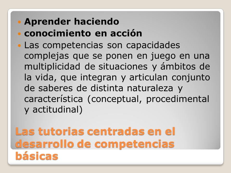 Las tutorias centradas en el desarrollo de competencias básicas