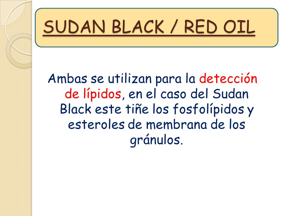 SUDAN BLACK / RED OIL