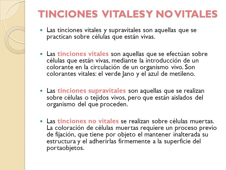 TINCIONES VITALES Y NO VITALES