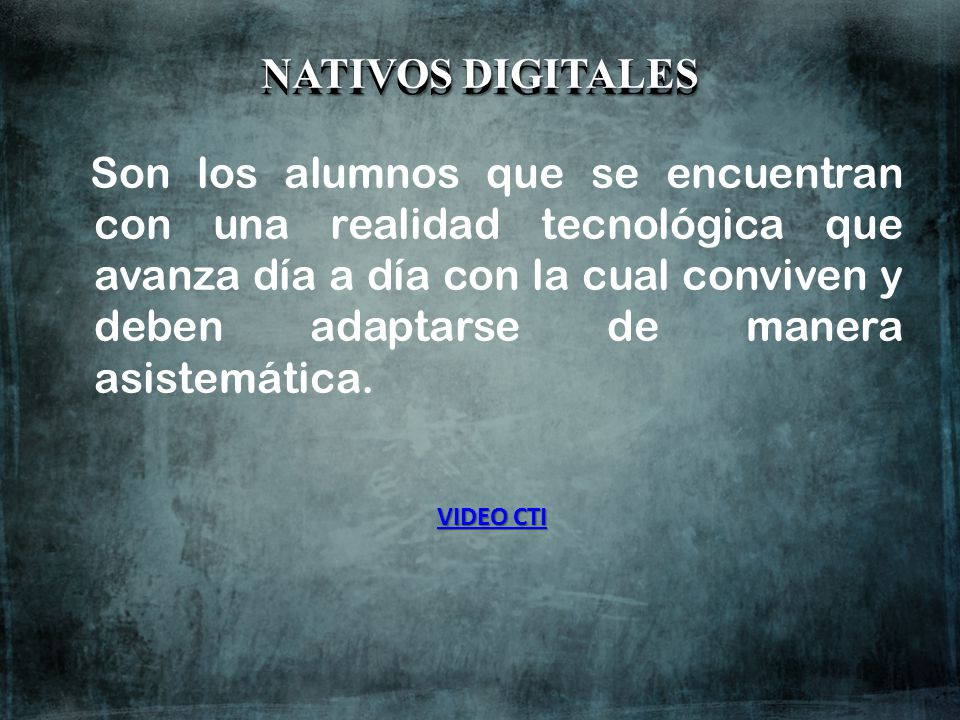NATIVOS DIGITALES NATIVOS DIGITALES
