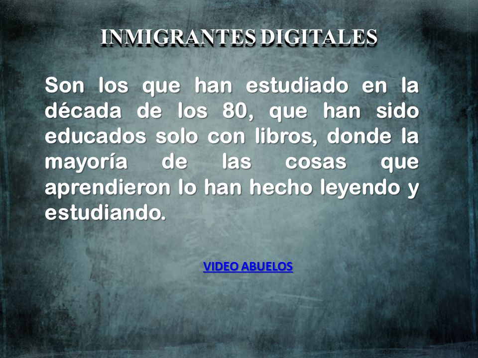 INMIGRANTES DIGITALES INMIGRANTES DIGITALES